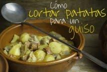Cómo partir patatas para un guiso - Post