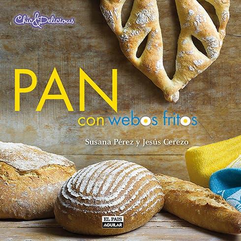 Portada del libro Pan con webos fritos